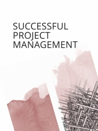 SUCCESSFUL PROJECT MANAGEMENT: SA