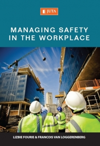MANAGING SAFETY IN THE WORKPLACE