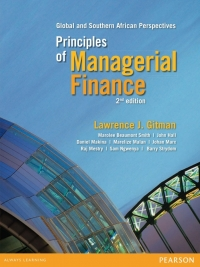 PRINCIPLES OF MANAGERIAL FINANCE: GLOBAL AND SA PERSPECTIVES