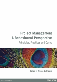 PROJECT MANAGEMENT: A BEHAVIOURAL PERSPECTIVE