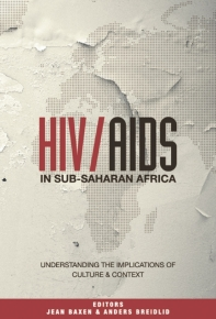 HIV AIDS IN SUB SAHARAN AFRICA: UNDERSTANDING THE IMPLICATIONS OF CULTURE AND CONTEXT